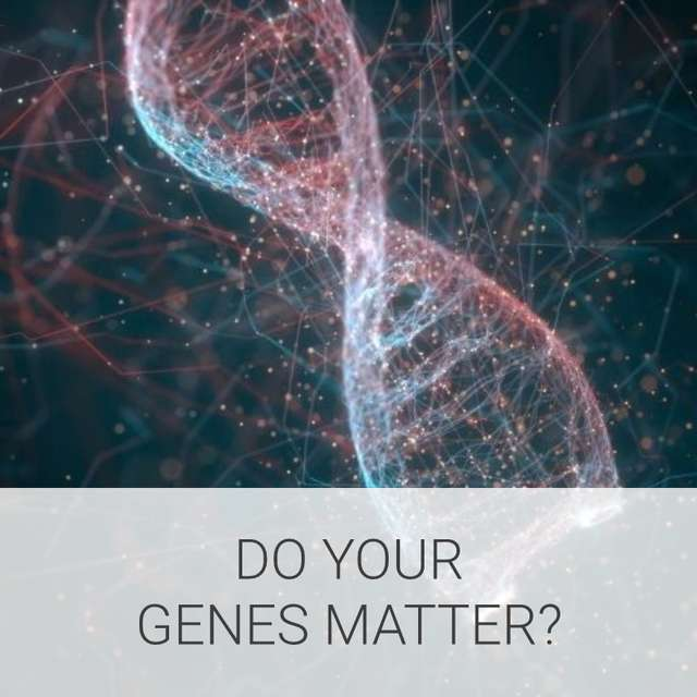 Do your genes matter?