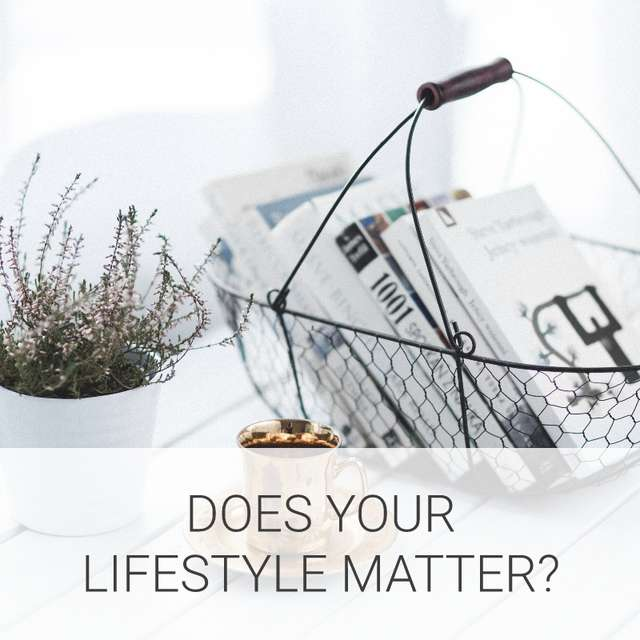 Does your lifestyle matter?